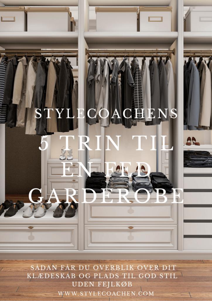 Stylecoachens 5 trin til en fed garderobe